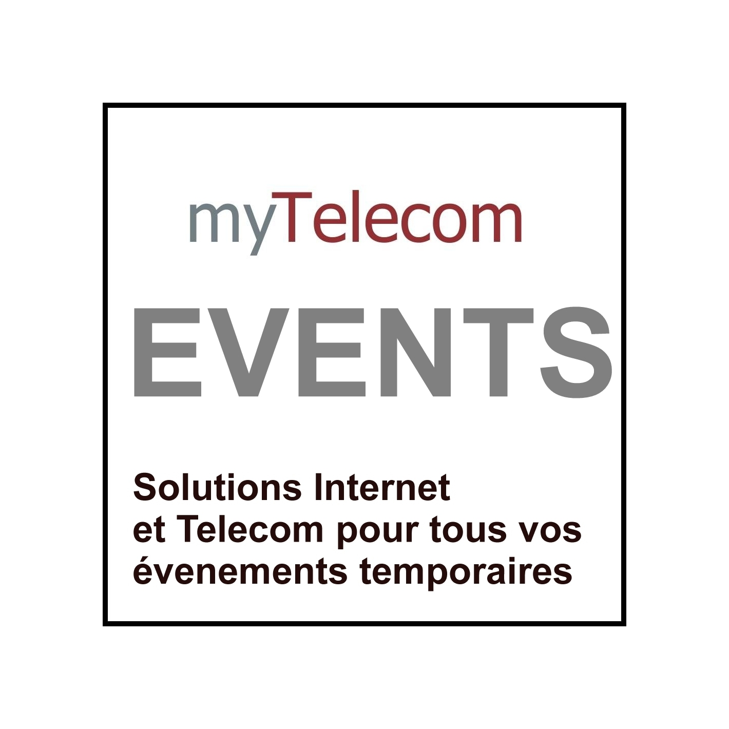 4G Internet Temporaire (Urgent) myTelecom Events